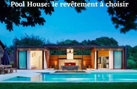 Tout sur la construction d'un pool house avec la bonne isolation